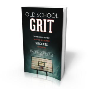 OLD SCHOOL GRIT by Darrin Donnelly