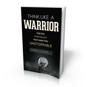 THINK LIKE A WARRIOR by Darrin Donnelly