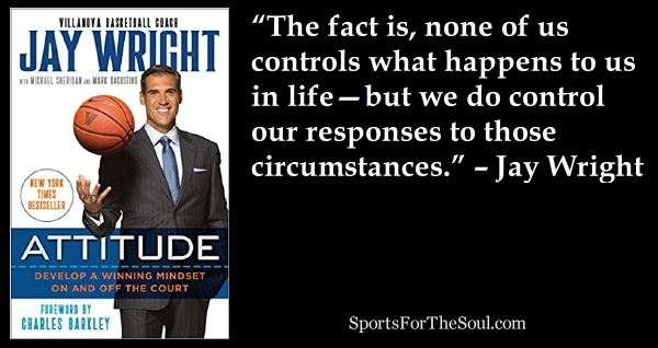 How Jay Wright Discovered the Power of ATTITUDE